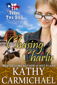 Chasing Charlie, The Texas Two-Step Series Book 1