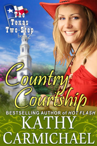 Carmichael, Kathy - The Texas Two-Step Series - Book 2 - Country Courtship - Cover1-1