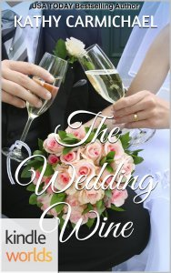 The Wedding Wine by Kathy Carmichael