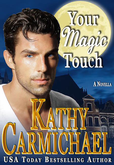 Your Magic Touch by Kathy Carmichael