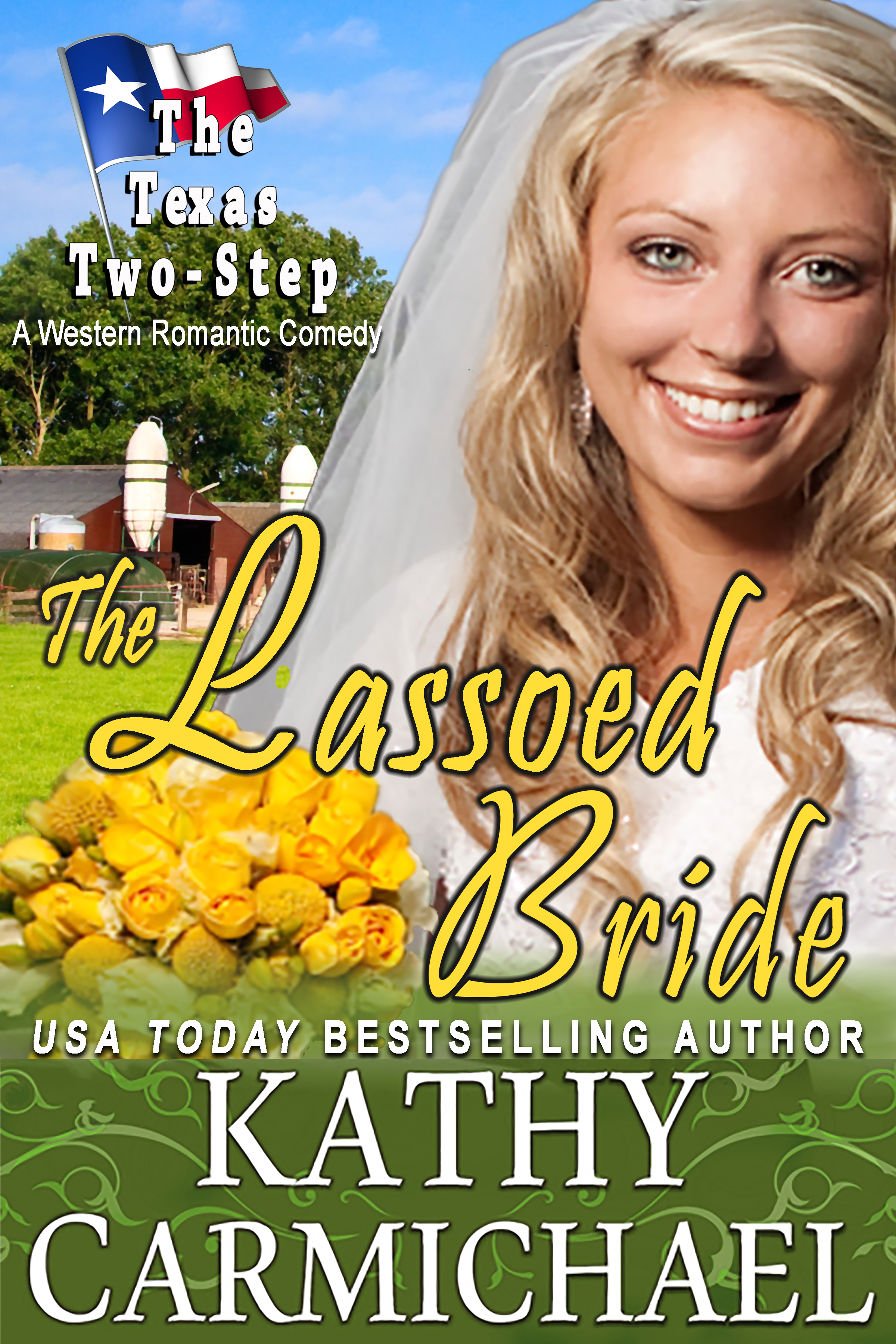 Now Available The Lassoed Bride Texas Two Step Series Book 2